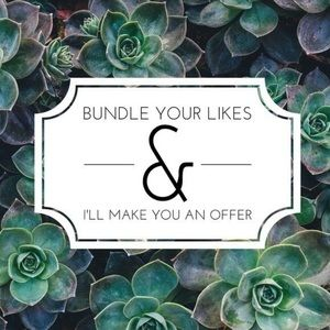 Other - Bundle your likes & I'll send you an offer.